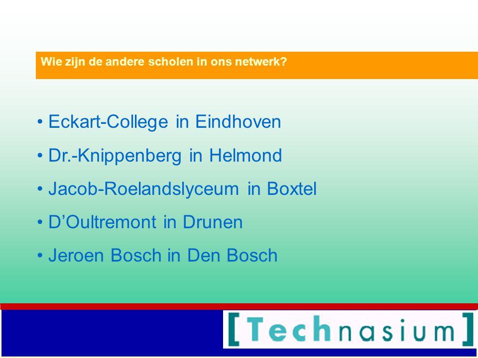 Eckart-College in Eindhoven Dr.-Knippenberg in Helmond