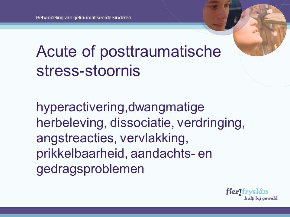 Acute of posttraumatische stress-stoornis