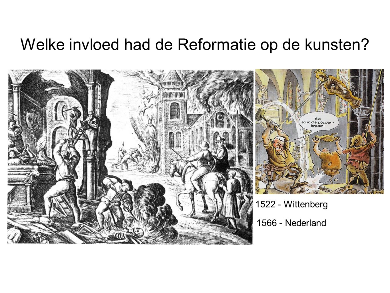 Welke invloed had de Reformatie op de kunsten