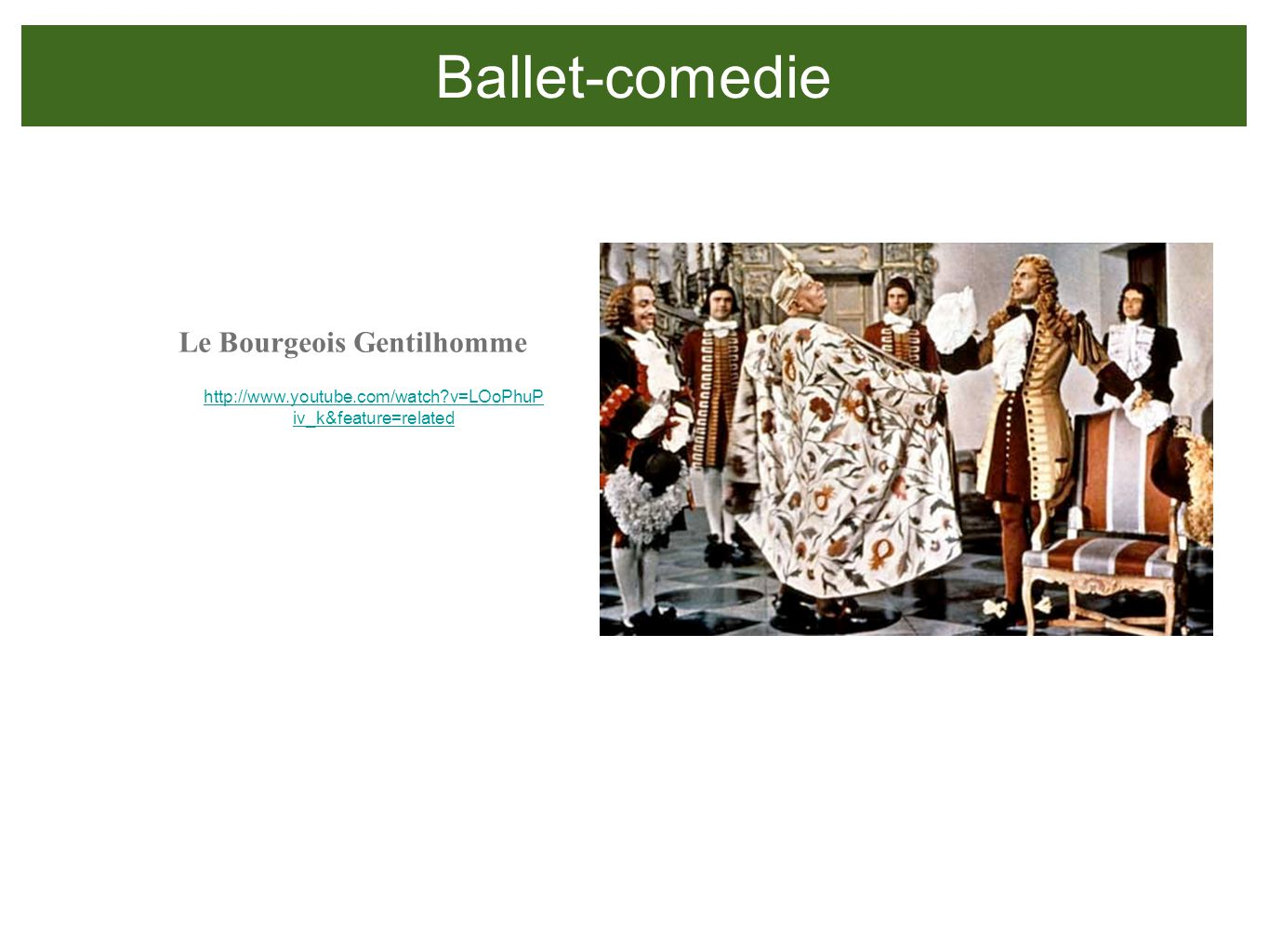 Ballet-comedie Le Bourgeois Gentilhomme
