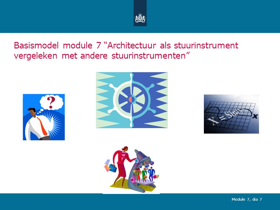 Opleiding MARIJ - module 7 Architectuur als stuurinstrument vergeleken met andere stuurinstrumenten