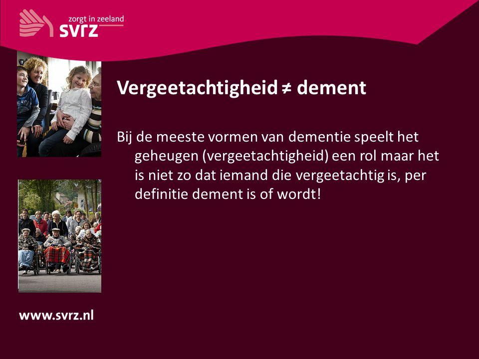 Vergeetachtigheid ≠ dement
