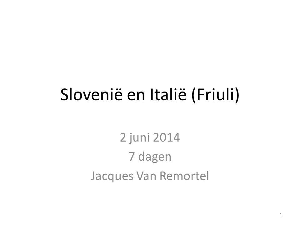 Slovenië en Italië (Friuli)