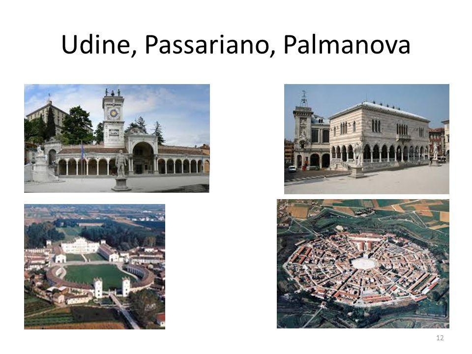 Udine, Passariano, Palmanova