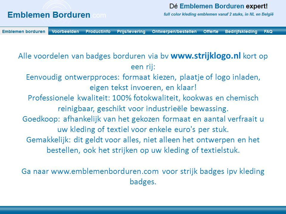 Alle voordelen van badges borduren via bv www. strijklogo