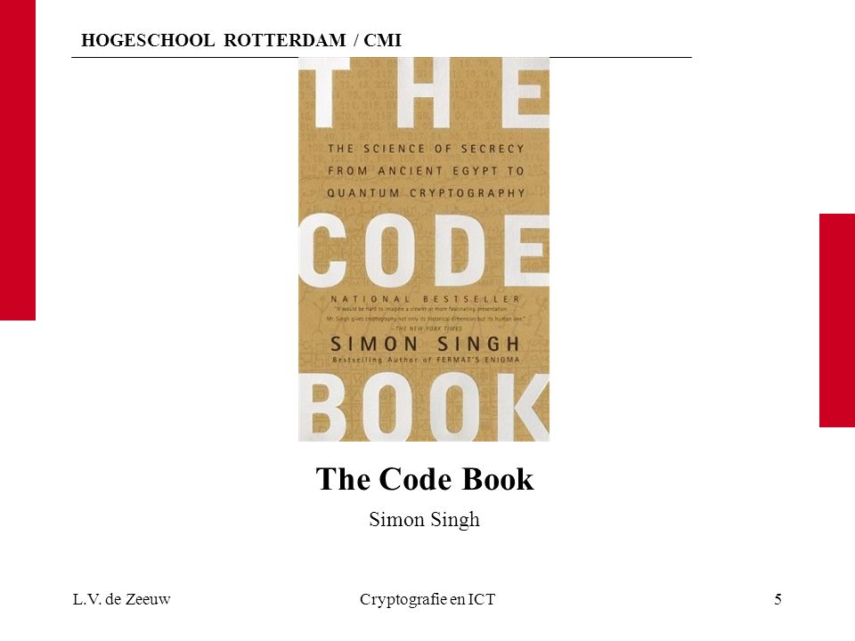The Code Book Simon Singh L.V. de Zeeuw Cryptografie en ICT