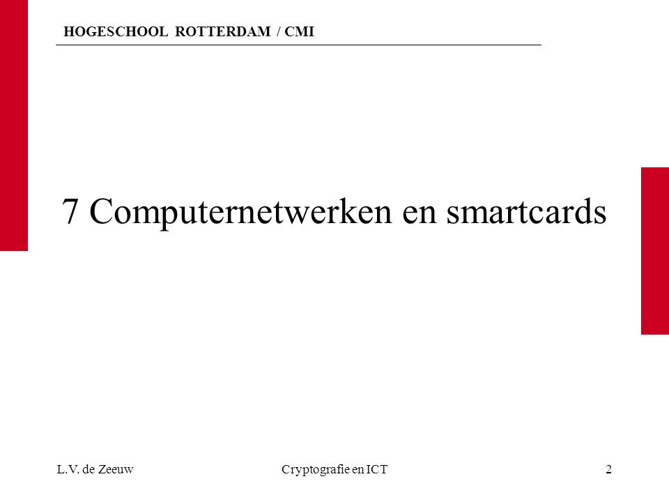 7 Computernetwerken en smartcards