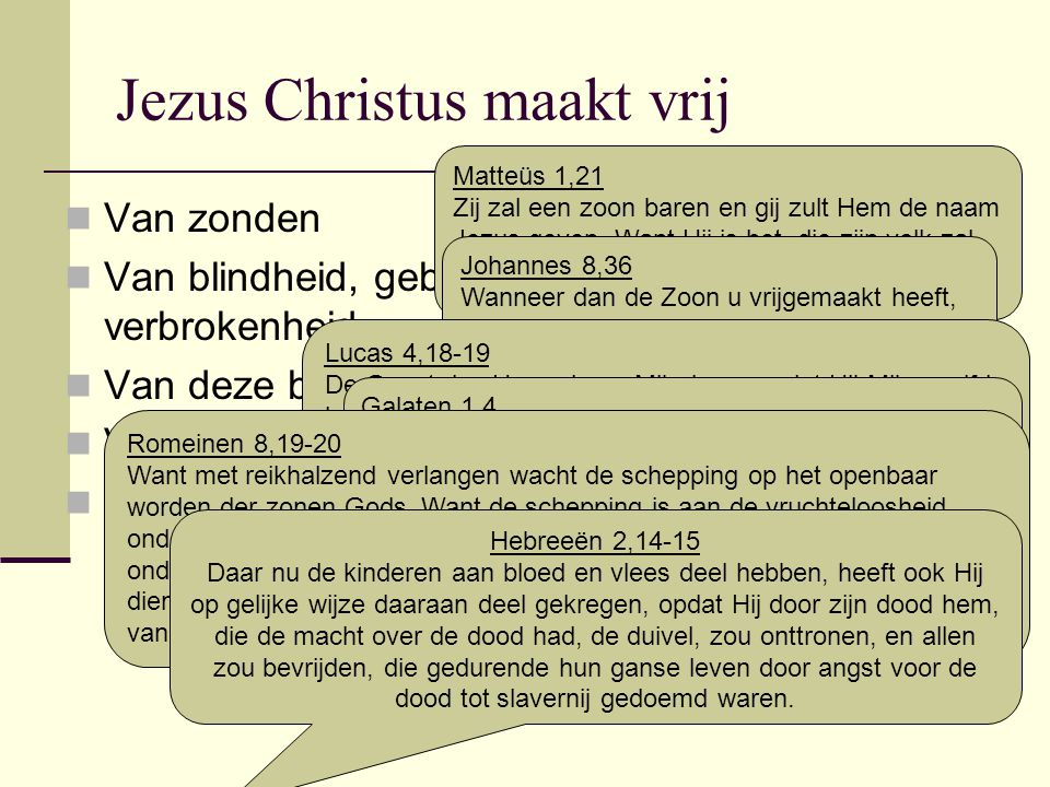 Jezus Christus maakt vrij