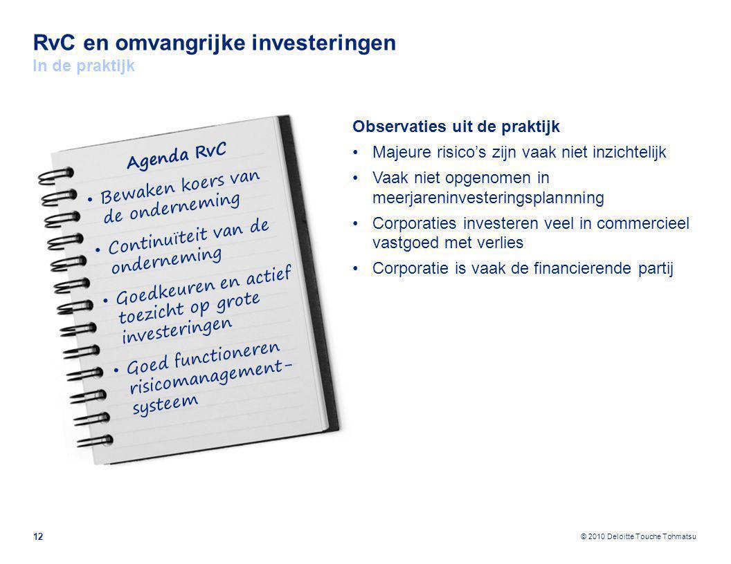 RvC en omvangrijke investeringen In de praktijk