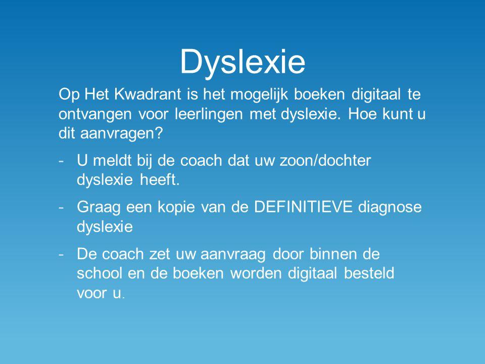 Dyslexie Op Het Kwadrant is het mogelijk boeken digitaal te ontvangen voor leerlingen met dyslexie. Hoe kunt u dit aanvragen