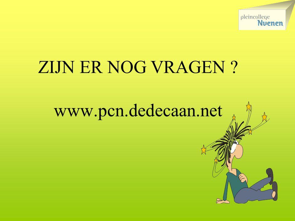 ZIJN ER NOG VRAGEN www.pcn.dedecaan.net