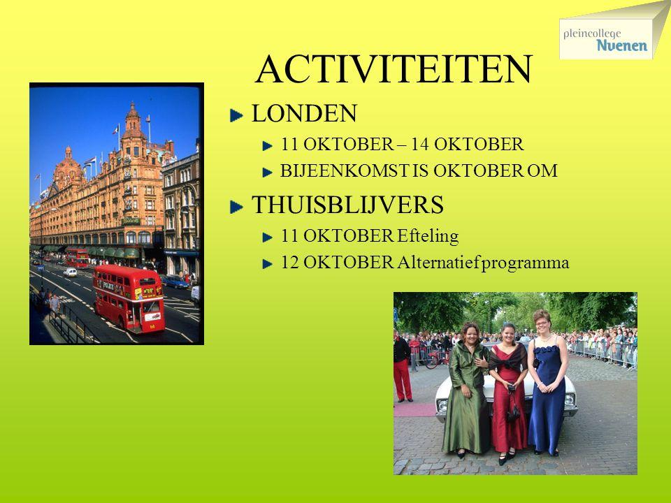 ACTIVITEITEN LONDEN THUISBLIJVERS 11 OKTOBER – 14 OKTOBER