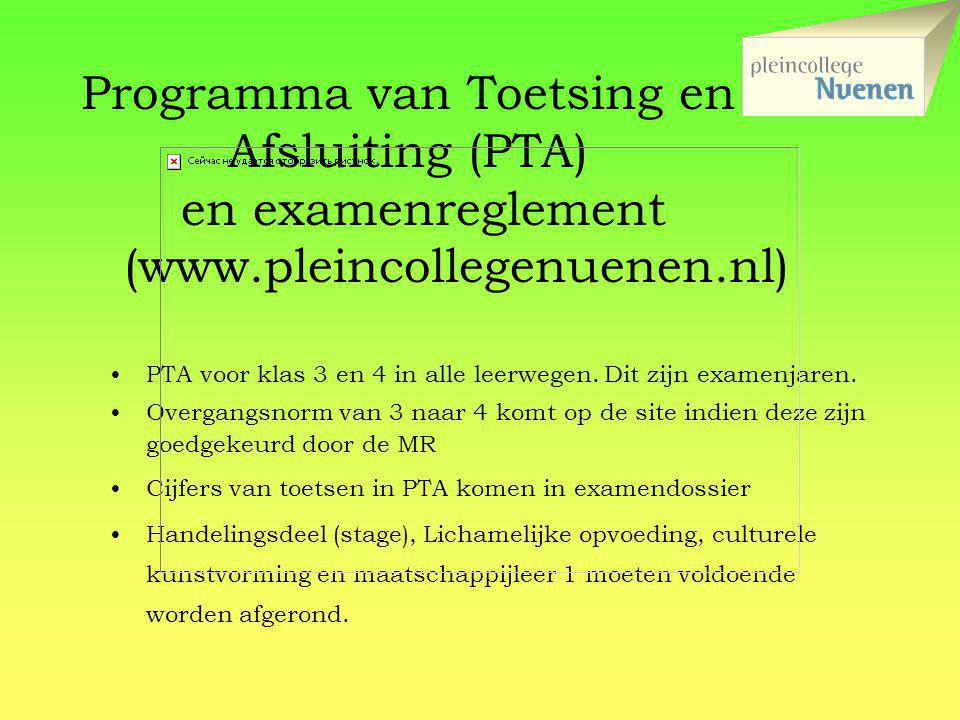 Programma van Toetsing en Afsluiting (PTA) en examenreglement. (www