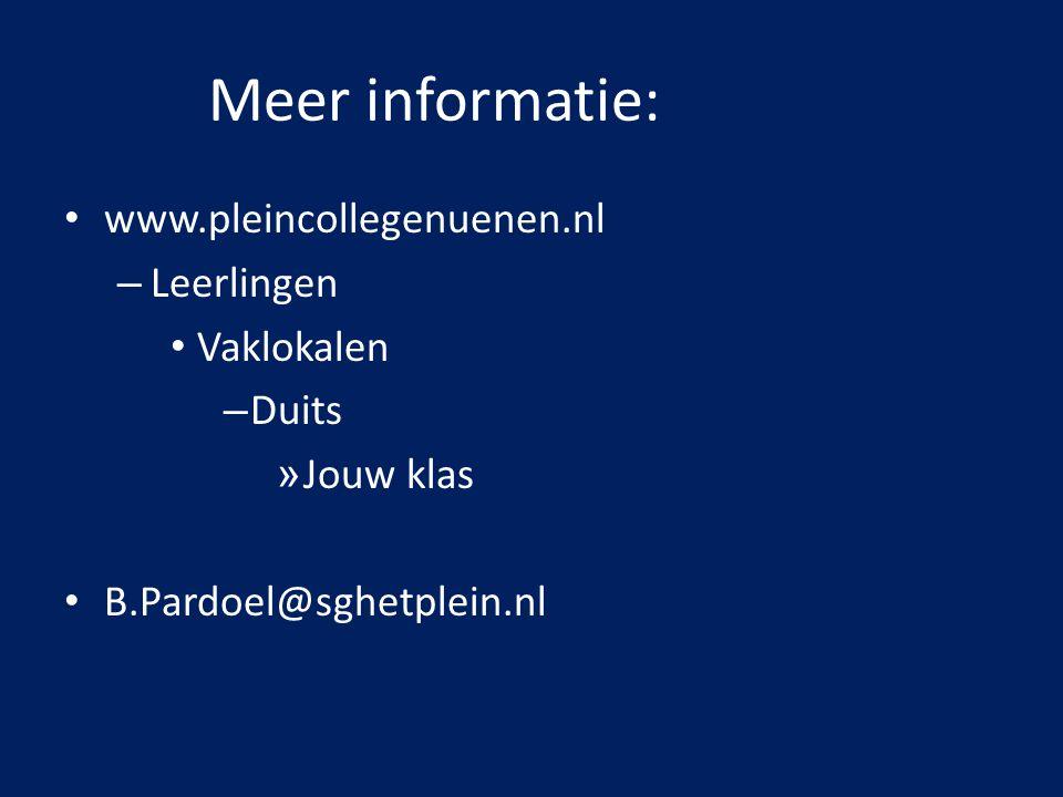 Meer informatie: www.pleincollegenuenen.nl Leerlingen Vaklokalen Duits