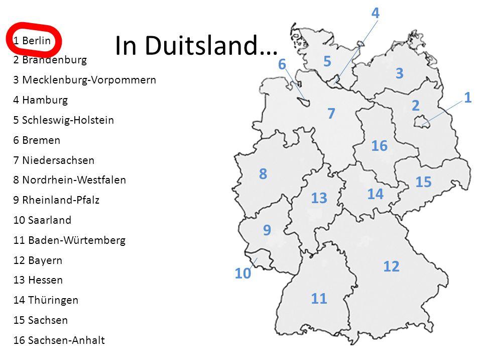 4 In Duitsland… 1 Berlin. 2 Brandenburg. 3 Mecklenburg-Vorpommern. 4 Hamburg. 5 Schleswig-Holstein.
