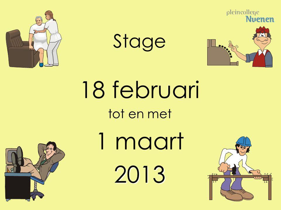 Stage 18 februari tot en met 1 maart 2013