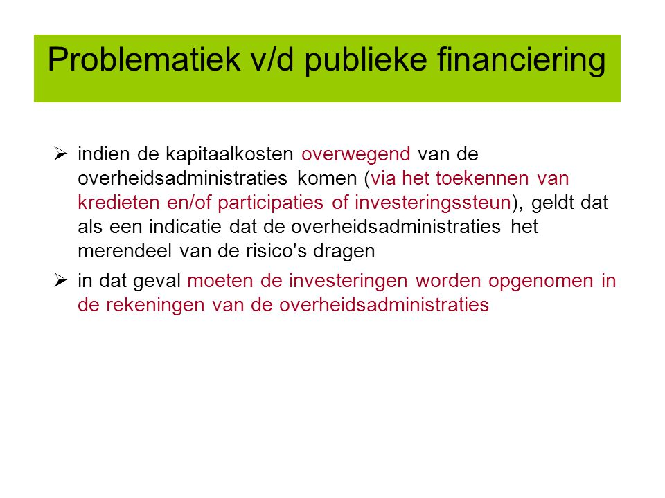 Problematiek v/d publieke financiering