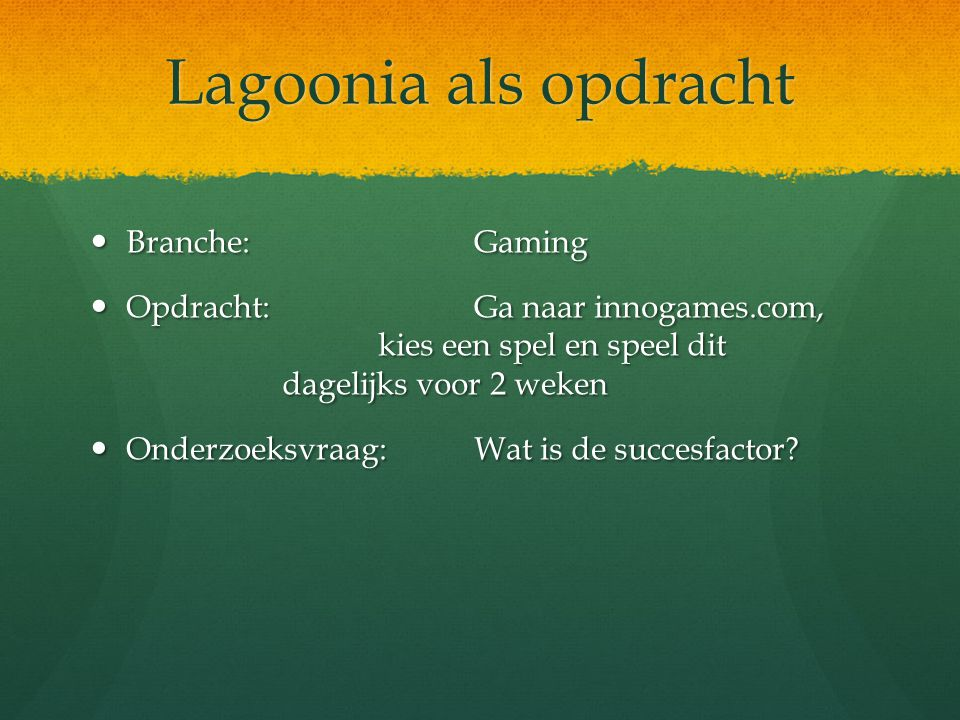 Lagoonia als opdracht Branche: Gaming