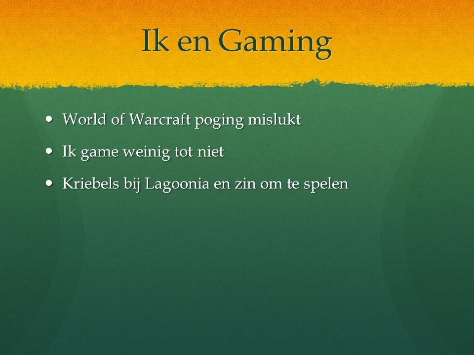 Ik en Gaming World of Warcraft poging mislukt Ik game weinig tot niet
