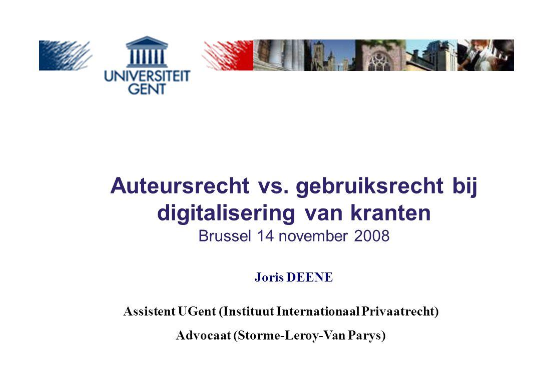 Auteursrecht vs. gebruiksrecht bij digitalisering van kranten Brussel 14 november 2008