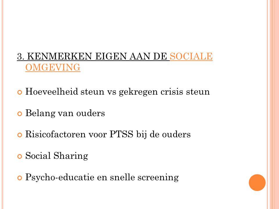 3. KENMERKEN EIGEN AAN DE SOCIALE OMGEVING