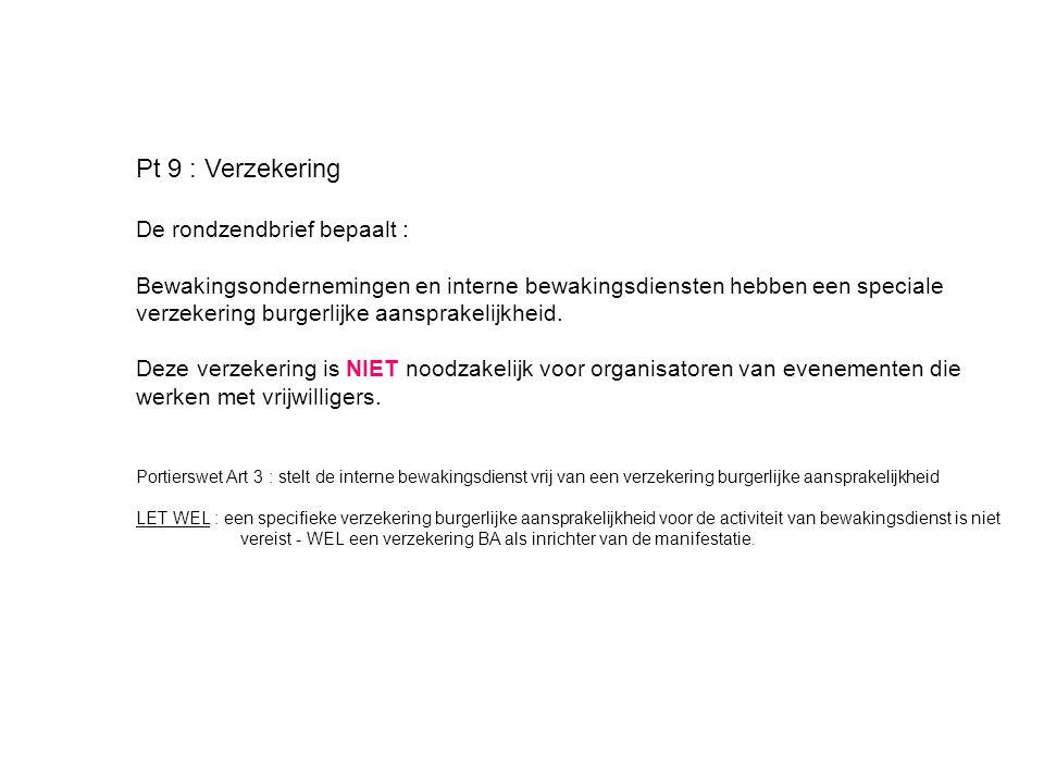Pt 9 : Verzekering De rondzendbrief bepaalt :