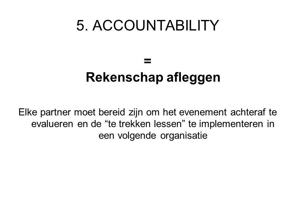 5. ACCOUNTABILITY = Rekenschap afleggen