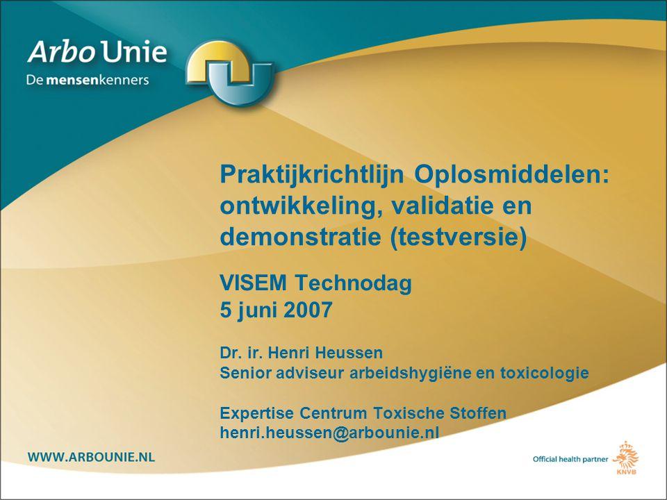 Praktijkrichtlijn Oplosmiddelen: ontwikkeling, validatie en demonstratie (testversie)