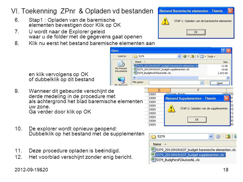 VI. Toekenning ZPnr & Opladen vd bestanden