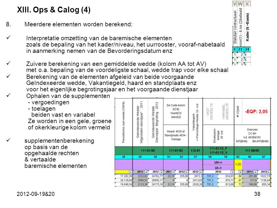 XIII. Ops & Calog (4) Meerdere elementen worden berekend:
