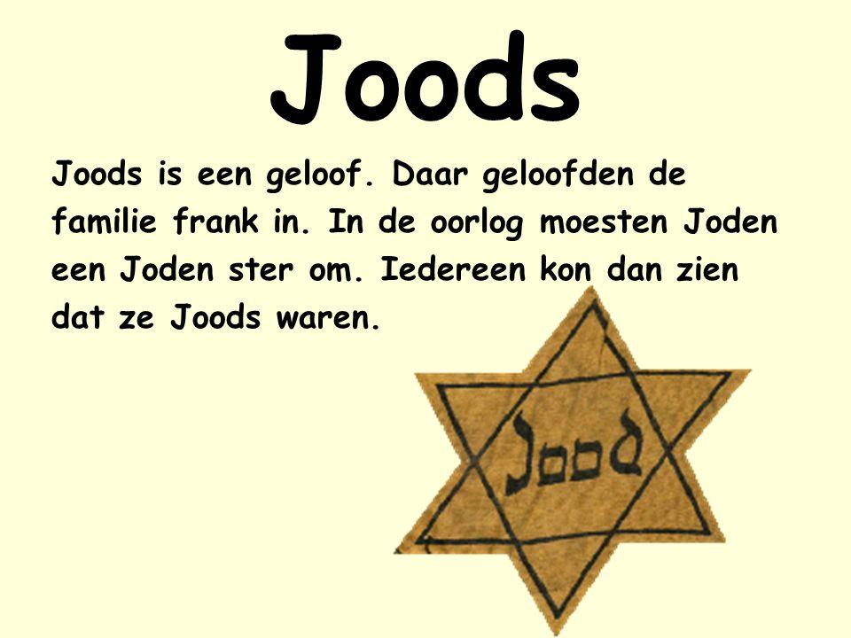 Joods Joods is een geloof. Daar geloofden de