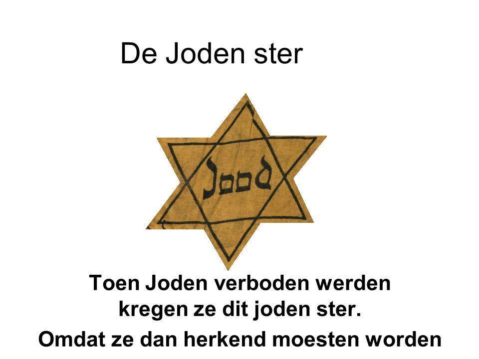 De Joden ster Toen Joden verboden werden kregen ze dit joden ster.