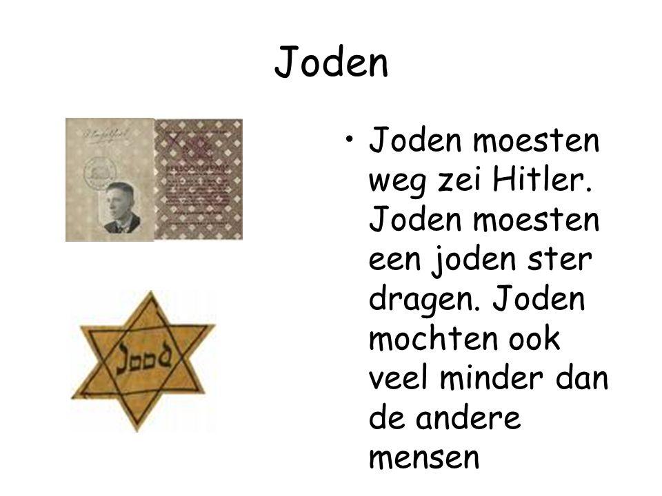 Joden Joden moesten weg zei Hitler. Joden moesten een joden ster dragen.