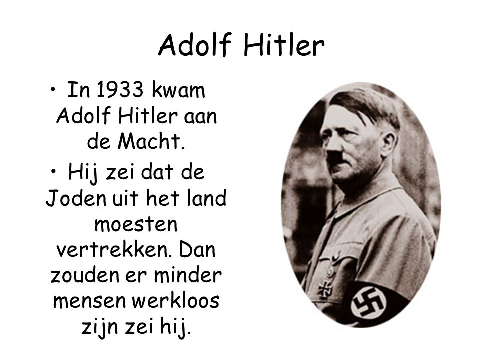 In 1933 kwam Adolf Hitler aan de Macht.