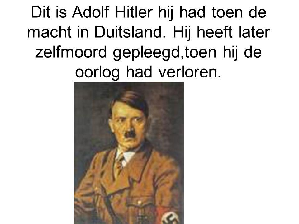 Dit is Adolf Hitler hij had toen de macht in Duitsland