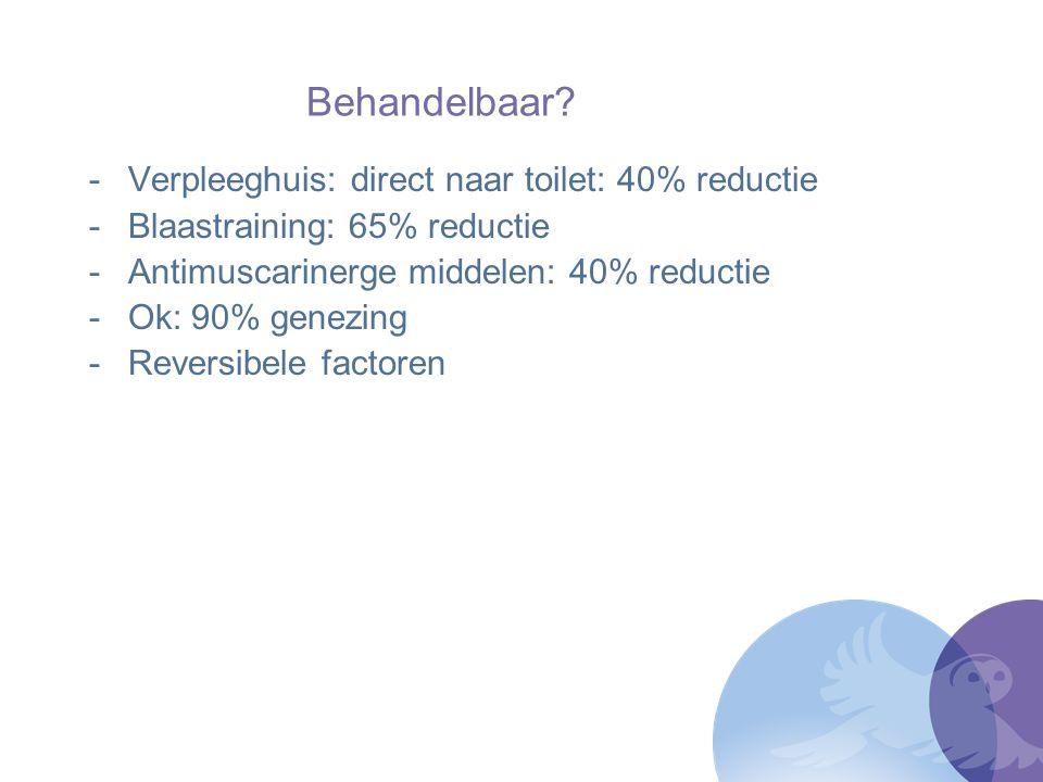 Behandelbaar Verpleeghuis: direct naar toilet: 40% reductie