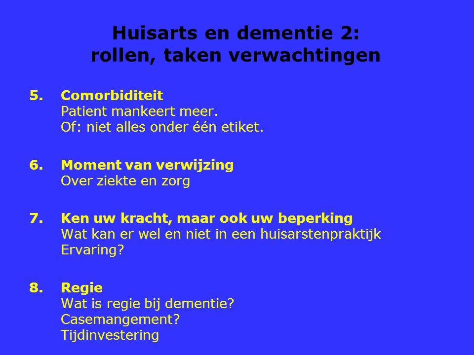 Huisarts en dementie 2: rollen, taken verwachtingen