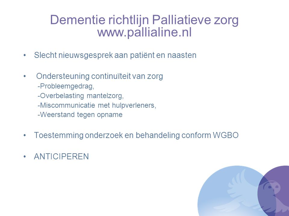 Dementie richtlijn Palliatieve zorg www.pallialine.nl