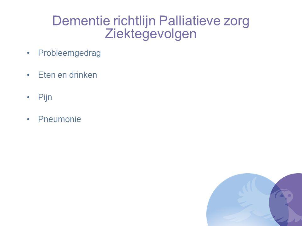 Dementie richtlijn Palliatieve zorg Ziektegevolgen