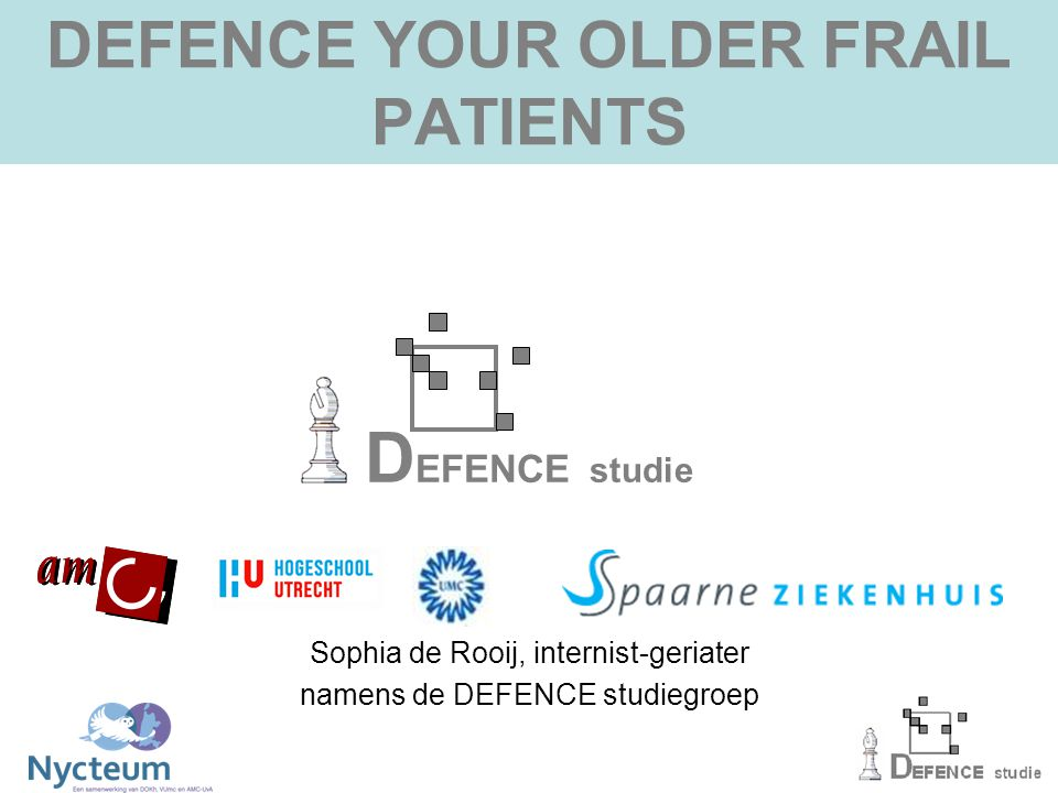 DEFENCE YOUR OLDER FRAIL PATIENTS