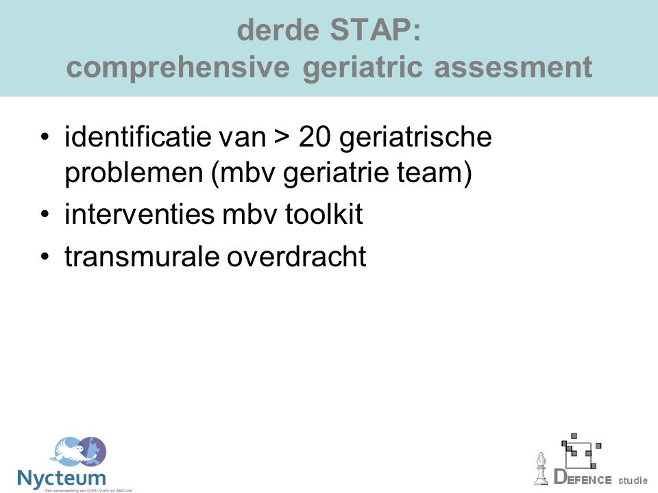 derde STAP: comprehensive geriatric assesment