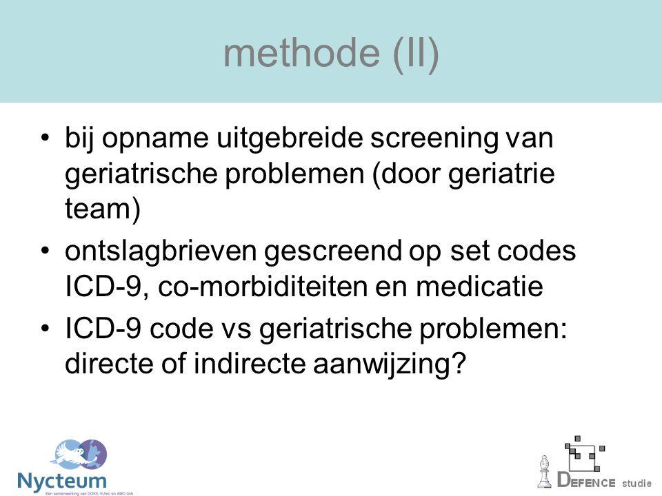 methode (II) bij opname uitgebreide screening van geriatrische problemen (door geriatrie team)