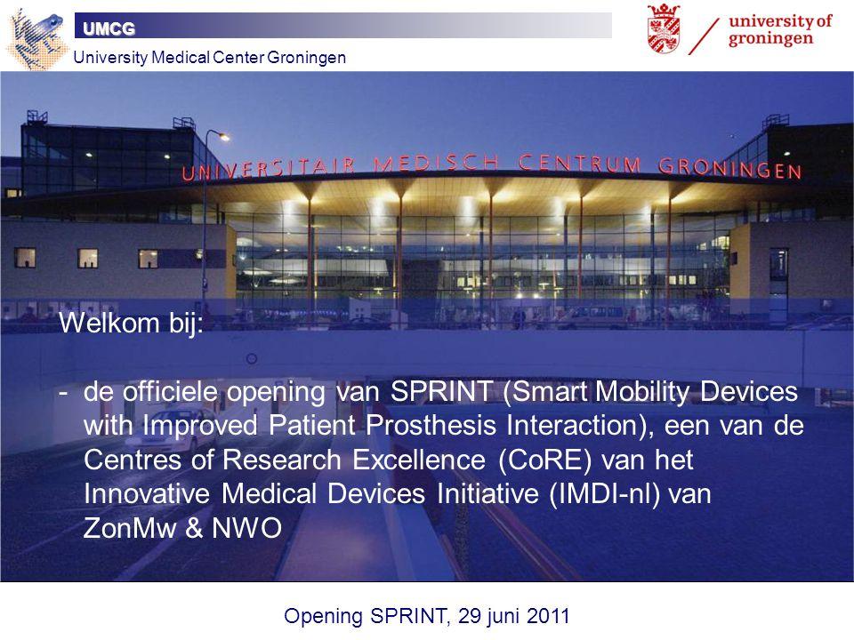 UMCG University Medical Center Groningen. Welkom bij: