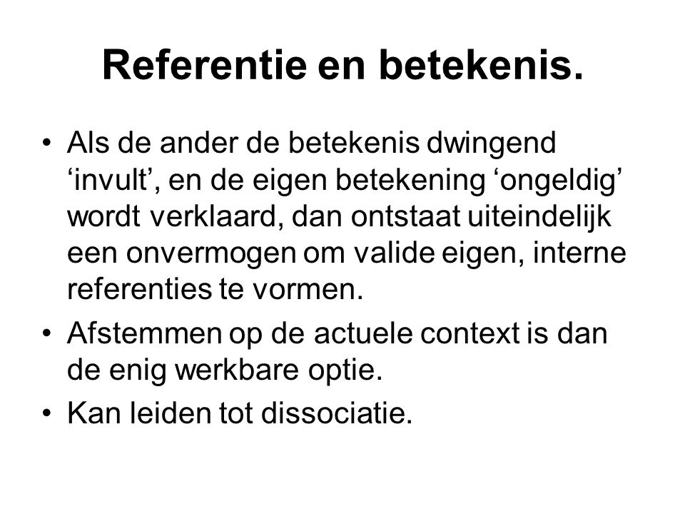 Referentie en betekenis.