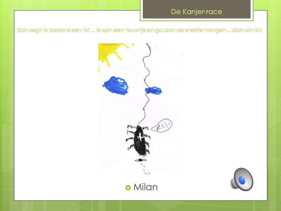 De Kanjer-race Spin zegt: ik bedenk een list… ik spin een touwtje en ga aan de snelste hangen… dan win ik!!