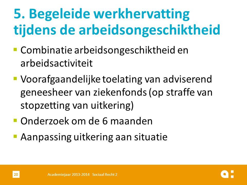 5. Begeleide werkhervatting tijdens de arbeidsongeschiktheid