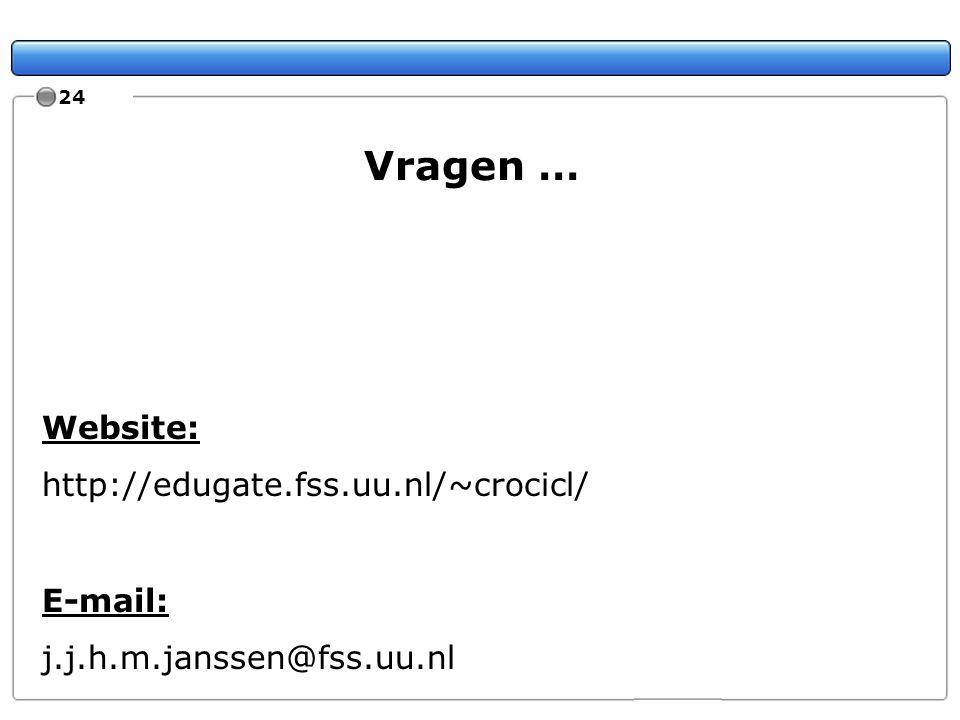 Vragen … Website: http://edugate.fss.uu.nl/~crocicl/ E-mail: