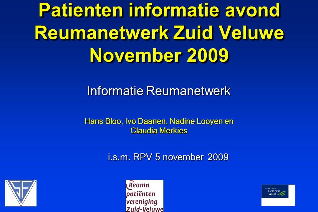 Patienten informatie avond Reumanetwerk Zuid Veluwe November 2009