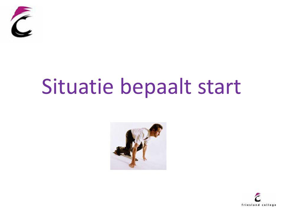 Situatie bepaalt start