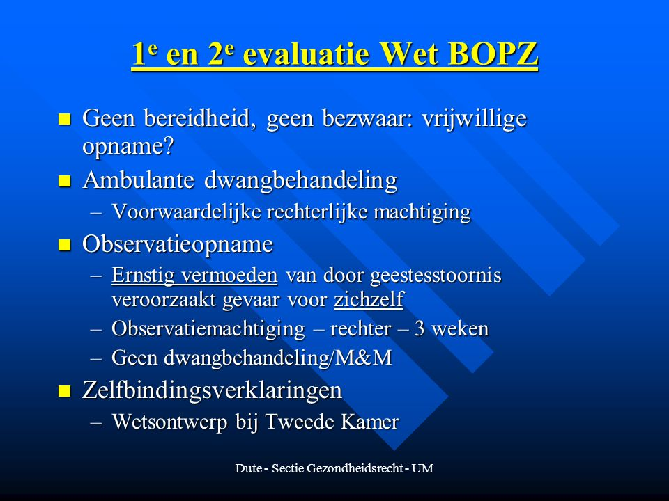 1e en 2e evaluatie Wet BOPZ